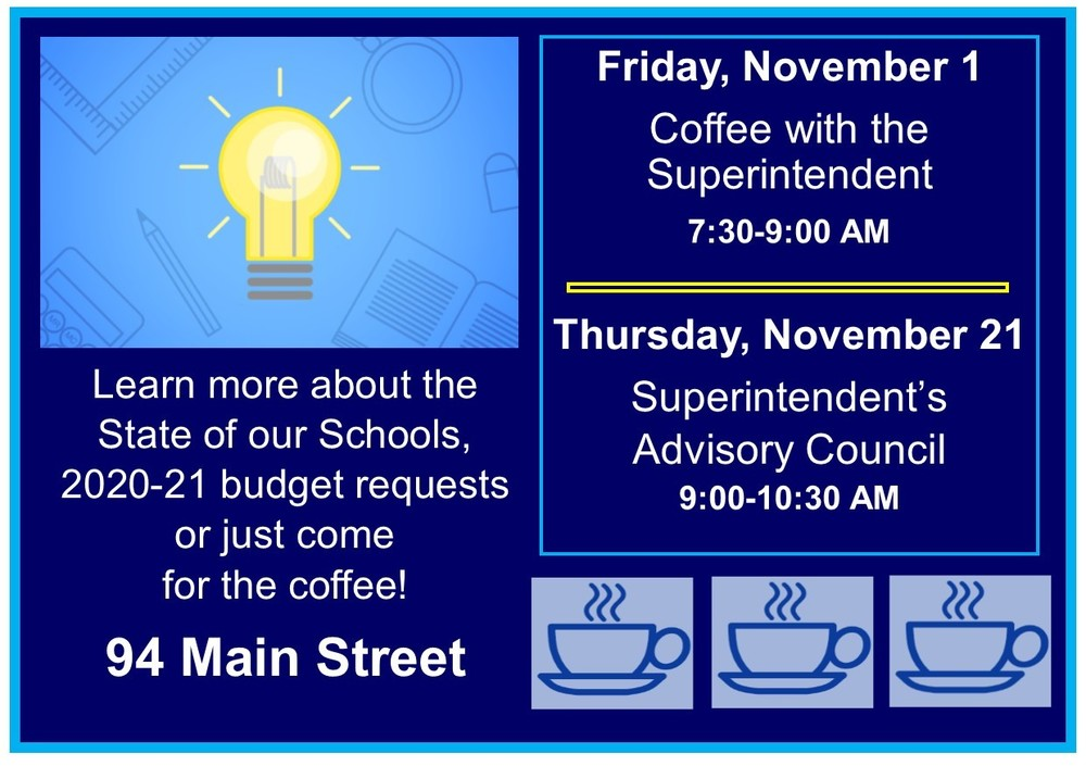 Coffee with the Superintendent - 11/1 & 11/21