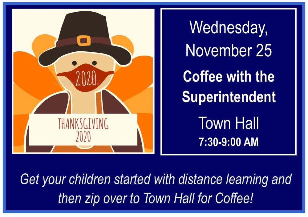 Coffee with the Superintendent - Wednesday, November 25