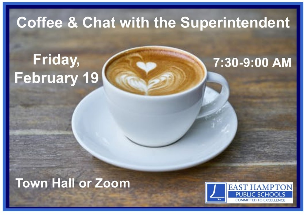 Coffee with the Superintendent - Friday, 2/19/21