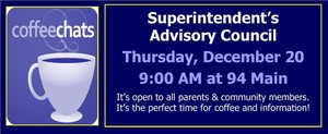 Superintendent's Advisory Council, December 20, 9:00 AM