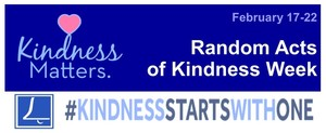 Random Acts of Kindness Week 2/17-2/21