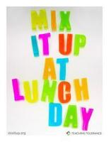 Tuesday October 23, Mix-It-Up-at-Lunch-Day.