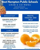 Fri. April 3rd Grab and Go Menu
