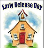 OCTOBER 5, 2018 EARLY RELEASE DAY-TEACHER PROFESSIONAL DEVELOPMENT