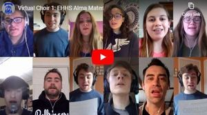 EHHS Alma Mater performed by our Virtual Choir