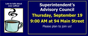 Superintendent's Advisory Council - Thursday, September 19