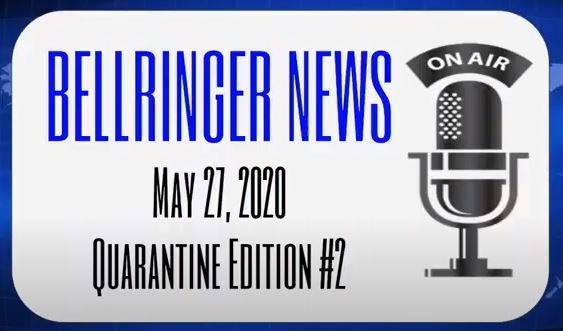 Bellringer News Quarantine Broadcast Edition#2